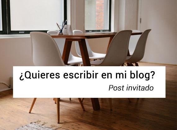 ¿Quieres colaborar con mi blog? Nueva sección de post invitado