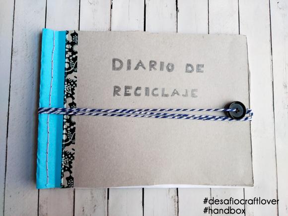 Diario de reciclaje para el #desafiocraftlover de Handbox y Leroy Merlin