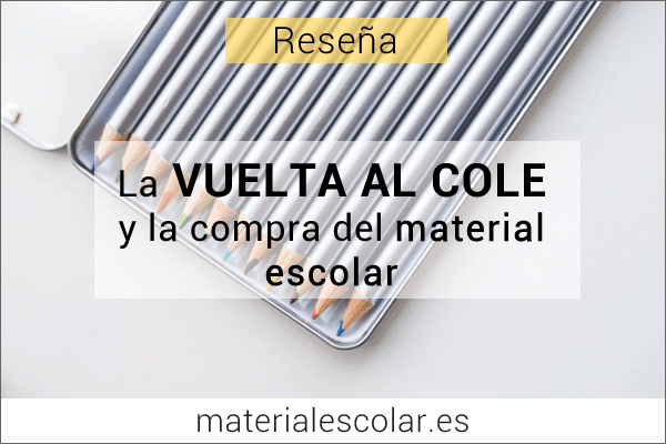 Vuelta al cole: probamos comprar el material en materialescolar.es