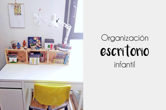 Cómo hemos organizado y decorado el nuevo escritorio de Diego…