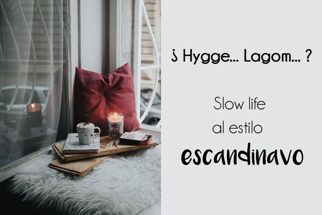 Después del Hygge viene el Lagom: conceptos de felicidad escandinavos.